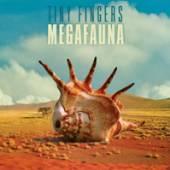 TINY FINGERS  - CD MEGAFAUNA