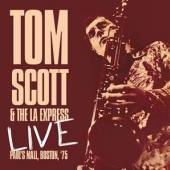 SCOTT TOM & THE LA EXPRE  - CD LIVE - PAUL'S MALL,..