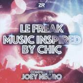 NEGRO JOEY  - CD LE FREAK: MUSIC INSPIRED BY CHIC