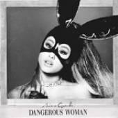GRANDE ARIANA  - CD DANGEROUS WOMAN