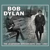 BOB DYLAN  - CD THE LEGENDARY BROADCASTS 1960 - 1964