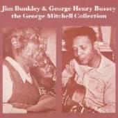 JIM BUNKLEY & GEORGE HENRY BUS..  - VINYL THE GEORGE MIT..