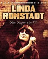 LINDA RONSTADT  - DVD BLUE BAYOU – LIVE 1977