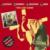 BROWN ARTHUR & KINGDOME  - 2xCD LOST EARS