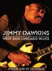 DAWKINS JIMMY  - DVD WEST SIDE CHICAG..