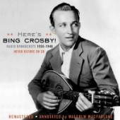 CROSBY BING  - CD HERE'S BING CROSB..