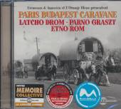 LATCHO DROM/PARNO GRASZT/  - CD PARIS BUDAPEST CARAVANE