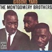 MONTGOMERY BROTHERS  - VINYL GROOVE YARD [VINYL]