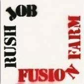 FUSION FARM  - VINYL RUSH JOB [LTD] [VINYL]