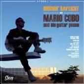 COBO MARIO & HIS GUITAR  - VINYL BURNIN' DAYLIGHT [VINYL]
