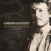 GORDON LIGHTFOOT  - CD SKIP WESHNER RADIO SHOW 1968-1970