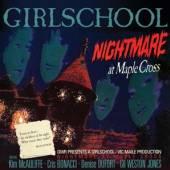 GIRLSCHOOL  - CD NIGHTMARE AT MAPLE CROSS