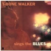 WALKER T-BONE  - VINYL SINGS THE BLUES [VINYL]