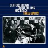 BROWN CLIFFORD & SONNY R  - VINYL THREE GIANTS -HQ- [VINYL]