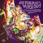 VARIOUS  - CD DJ FORMAT'S PSYCH OUT