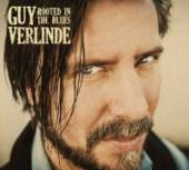 VERLINDE GUY  - CD ROOTED IN THE BLUES
