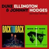 ELLINGTON DUKE & JOHNNY HODGE  - 2xCD BACK TO BACK/SIDE BY SIDE