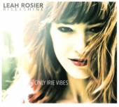 ROSIER LEAH  - CD ONLY IRIE VIBES