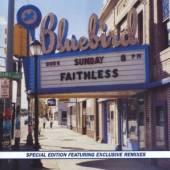 FAITHLESS  - CD SUNDAY 8PM + 2