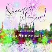 SARAGOSSA BAND  - CD 40TH ANNIVERSARY