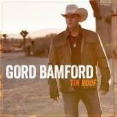 BAMFORD GORD  - CD TIN ROOF