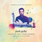 PYKE JOSH SYDNEY SYMPHONY ORCH  - CD LIVE AT THE SYDNEY OPERA