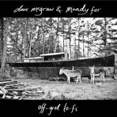 MCGRAW DAVE & MANDY FER  - CD OFF-GRID LO-FI