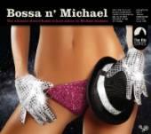 JACKSON MICHAEL  - CD BOSSA N'MICHAEL