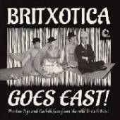 BRITXOTICA GOES EAST: PERSIAN ..  - VINYL BRITXOTICA GOE..