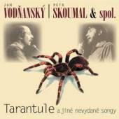 VODNANSKY JAN/SKOUMAL PETR  - CD TARANTULE
