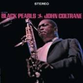 COLTRANE JOHN  - CD BLACK PEARLS