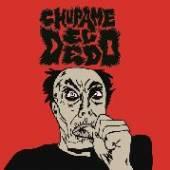 CHUPAME EL DEDO  - VINYL CHUPAME EL DEDO [VINYL]