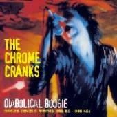 CHROME CRANKS  - 3xVINYL DIABOLICAL BOOGIE [VINYL]