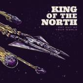 KING OF THE NORTH  - 3xVINYL GET OUT OF Y..