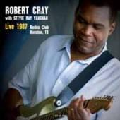 ROBERT CRAY w/ STEVIE RAY VAUG..  - CDD LIVE IN HOUSTON ..