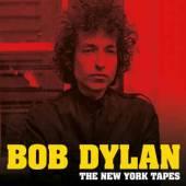 DYLAN BOB  - VINYL NEW YORK TAPES [VINYL]