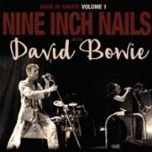NINE INCH NAILS WITH DAVID BOW..  - 2xVINYL BACK IN ANGE..