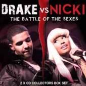 DRAKE VS NICKI  - CD+DVD THE BATTLE OF THE SEXES (2CD)