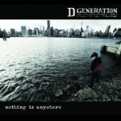 D GENERATION  - CD NOTHING IS ANYWHERE