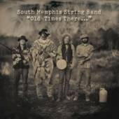 SOUTH MEMPHIS STRING BAND  - CD OLD TIMES THERE