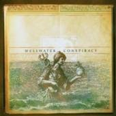 WELLWATER CONSPIRACY  - CD WELLWATER COMSPIR..