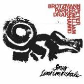 BROTZMANN - PARKER - DRAKE  - VINYL SONG SENTIMENTALE [VINYL]
