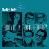 HOLLY BUDDY  - CD THAT'LL BE THE DAY