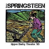 BRUCE SPRINGSTEEN  - CD UPPER DARBY THEATER '95