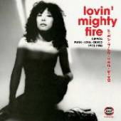 VARIOUS  - 2xVINYL LOVIN' MIGHTY FIRE [VINYL]