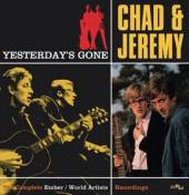 CHAD & JEREMY  - CD YESTERDAY'S GONE