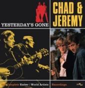 CHAD & JEREMY  - CD YESTERDAY'S GONE