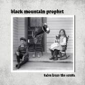 BLACK MOUNTAIN PROPHET  - CD NOTORIOUS SINNER