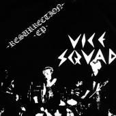 VICE SQUAD  - VINYL 7-RESURRECTION [VINYL]