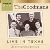 GOODMANS  - CD LIVE IN TEXAS: AN..